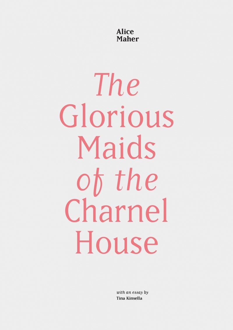 The Glorious Maids of the Charnel House